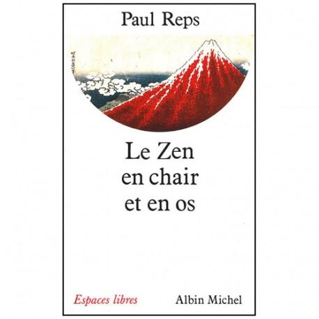 Le Zen en chair et en os - P Reps