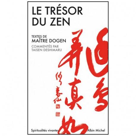 Le trésor du Zen - Dogen & Deshimaru