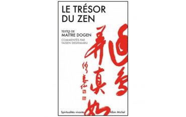 Le trésor du Zen - Maître Dogen & Taisen Deshimaru