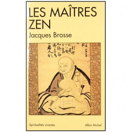 Les Maîtres Zen - Jacques Brosse