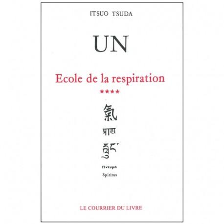 Un, école de la respiration (4) - Itsuo Tsuda