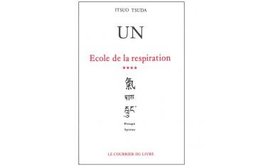 Un, école de la respiration, volume 4 - Itsuo Tsuda