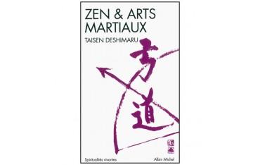 Zen & Arts Martiaux - Taisen Deshimaru