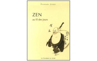 Zen au fil des jours - Taikan Jyoji