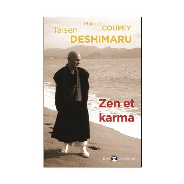 Zen et Karma - Taisen Deshimaru & Philippe Coupey