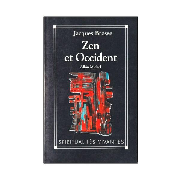 Zen et Occident - Jacques Brosse