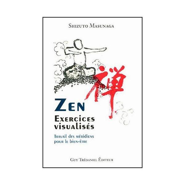 Zen, exercices visualisés, travail des méridiens - Shizuto Masunaga