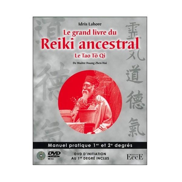 Le grand livre du Reiki ancestral (+dvd) - Idris Lahore
