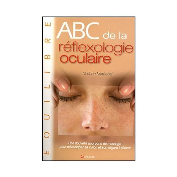 ABC de la réflexologie oculaire - C Maréchal