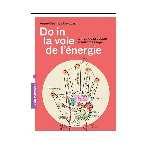 Do In la voie de l'énergie - Anne-Béatrice Leygues