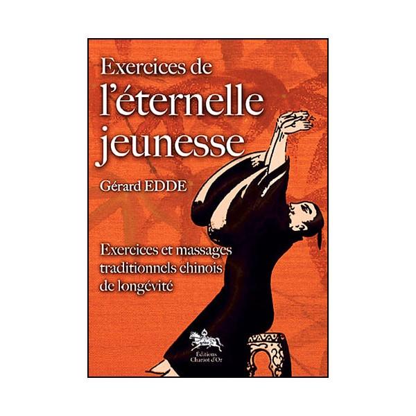 Exercices de l'éternelle jeunesse - Gérard Edde