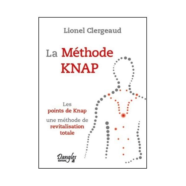 La Méthode Knap, les points de knap - Lionel Clergeaud