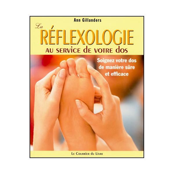 La Réflexologie au service de votre dos - Ann Gillanders