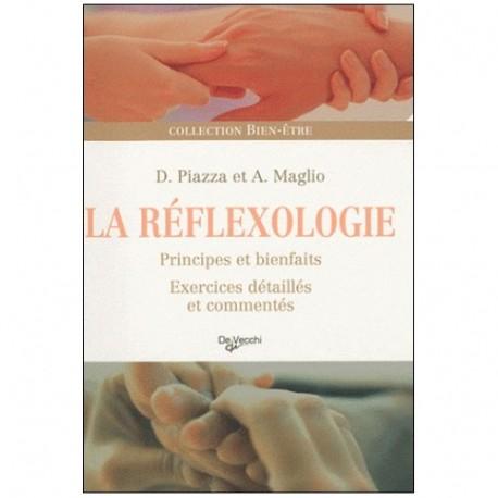 La Réflexologie principes et bienfaits - Piazza & Maglio