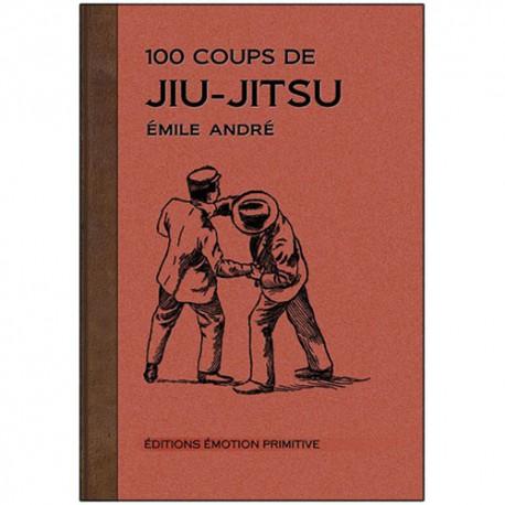 100 coups de Jiu-Jitsu - Emile André