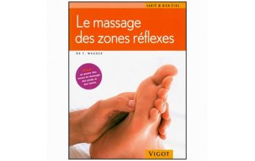 Le massage des zones réflexes (poster inclus) - Franz Wagner