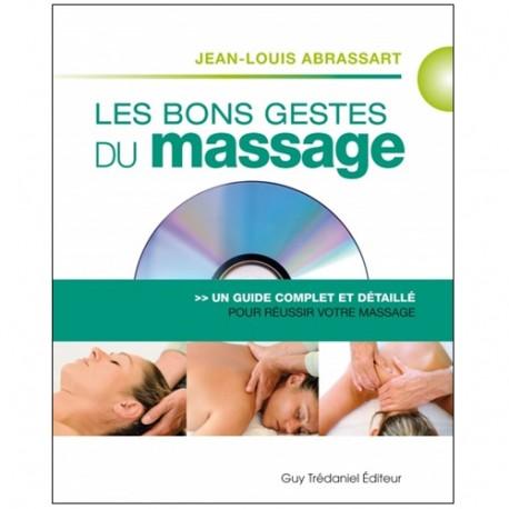 Les bons gestes du massage (+DVD) - Abrassart