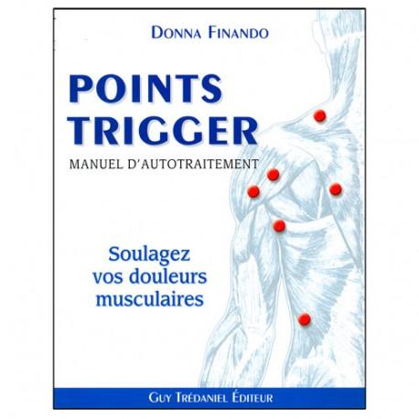 Les points Trigger, manuel d'autotraîtement - D Finando