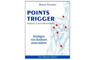 Les points Trigger, manuel d'autotraîtement, soulagez vos douleurs musculaires - Donna Finando