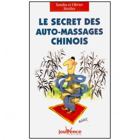 Les secrets des auto-massages chinois - Stettler