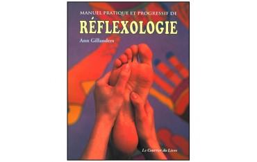 Manuel pratique et progressif de Réflexologie - Ann Gillanders