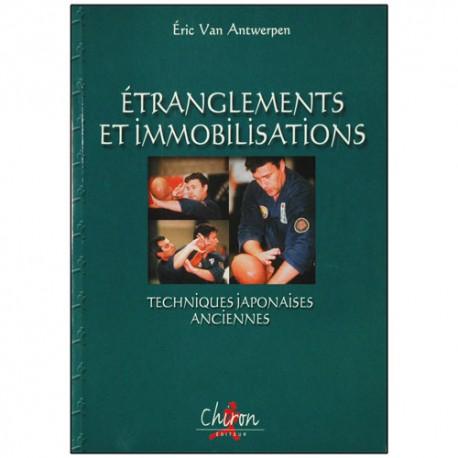 Etranglements et immobilisations, techn. jap. anc. - E. V. Antwerpen